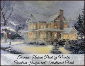 Thomas Kinkade Paint Number Christmas and Traditional Carols
