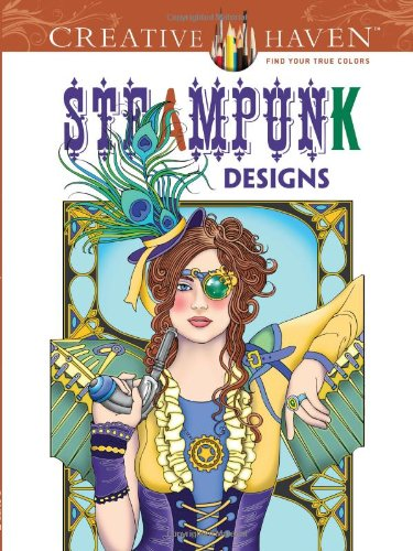 If You Like Something That Is A Little Different Youll Love This Creative Haven Steampunk Designs Coloring Book With Over 30 Wonderful Detailed Drawings