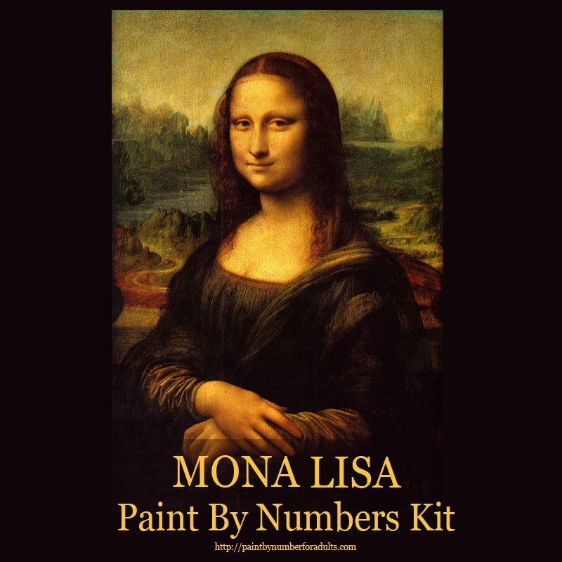 Are you looking for a Mona Lisa Paint by Numbers kit ?