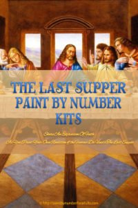 The Last Supper Paint By Number Kit