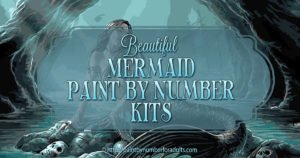 Mermaid paint by number kits