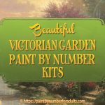 Paint By Number Victorian Garden Kits