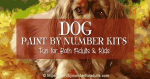paint by number kits of dogs