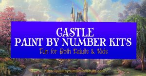 Castle Paint by number kits