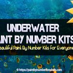 Underwater Paint By Number Kits