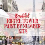 Paint By Number Eiffel Tower Kits