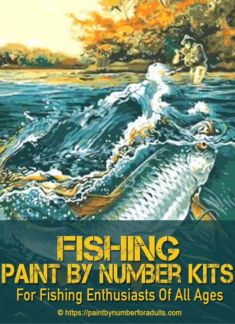 Fishing Paint By Number Kits Paint By Number For Adults