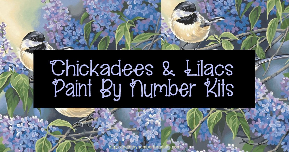 Dimensions Needlecrafts Paintworks Paint Number Chickadees Lilacs Kit