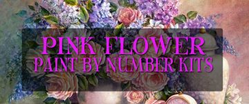 Pink Flower Paint By Number Kits